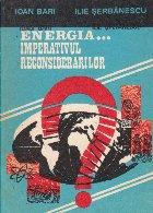 Energia... Imperativul reconsiderarilor