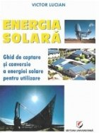 Energie solara Ghid captare conversie