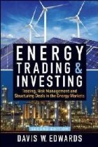 Energy Trading & Investing: Trading, Risk Management, and St