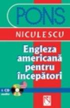 Engleza americana pentru incepatori cu CD audio