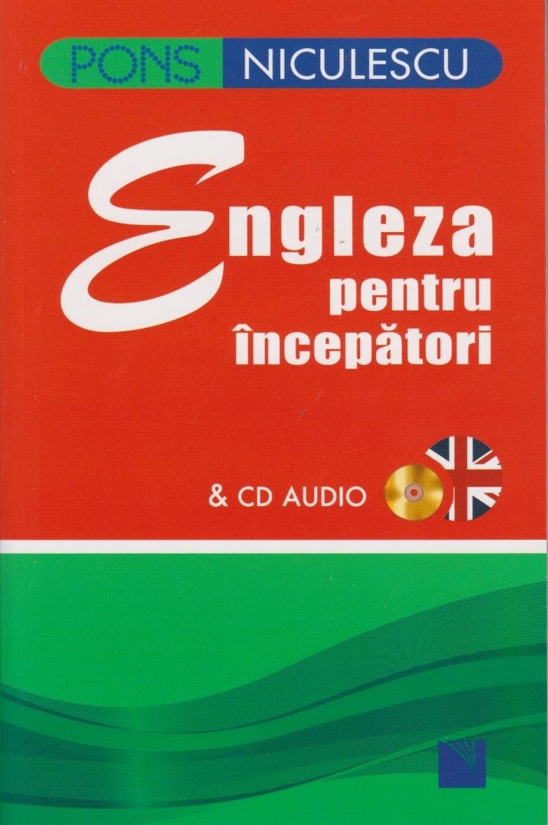 Engleza pentru incepatori (cu CD audio)