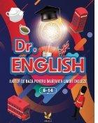 Dr. English. Ajutor de baza pentru invatarea limbii engleza, 6-14 ani