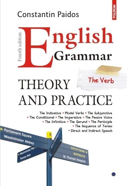 English Grammar. Theory and Practice (ediția a IV-a revăzută și adăugită)
