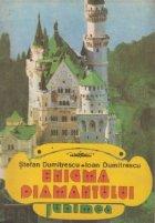 Enigma Diamantului - Roman de aventuri pentru tineret
