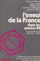 L\'Envol de la France. Portrait de la France dans les annees 80