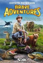 Epic Encounters in the Animal Kingdom (Brave Adventures Vol.