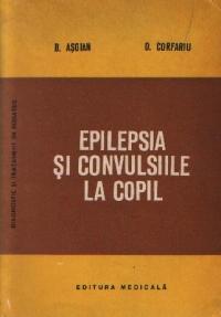 Epilepsia si convulsiile la copil