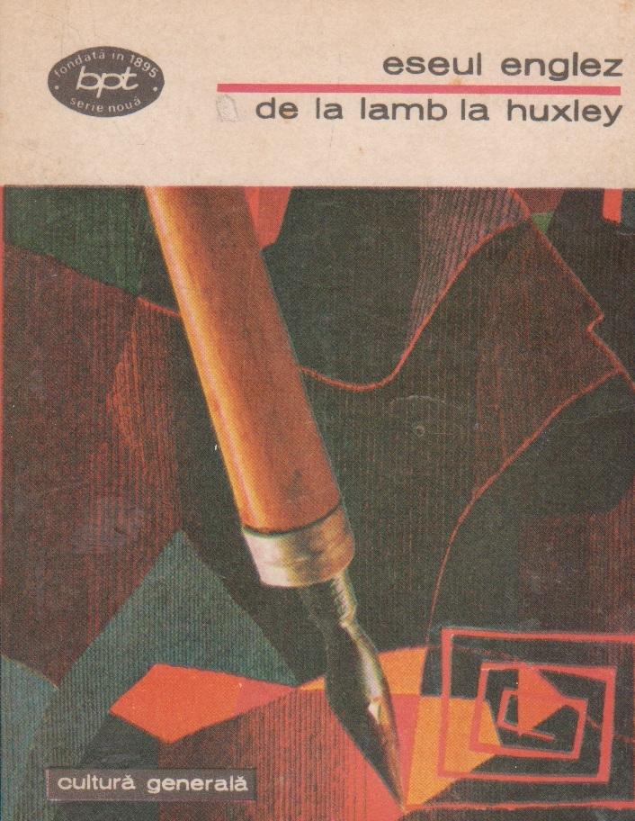 Eseul englez de la Lamb la Huxley