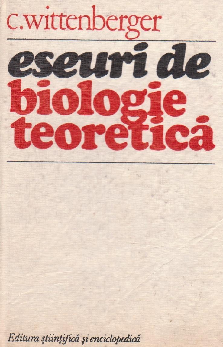 Eseuri de biologie teoretica