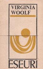Eseuri - Virginia Woolf