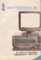 Ce este si ce va ofera calculatorul IBM PC