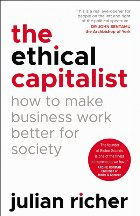 Ethical Capitalist: How Make Business