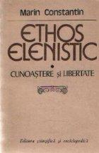 Ethos elenistic - Cunoastere si libertate