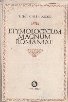 Etymologicum Magnum Romaniae Dictionarul limbei