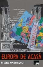 Europa acasa Dialoguri despre teatru