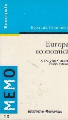 Europa economica. UEM, Piata Comuna, Politici Comune