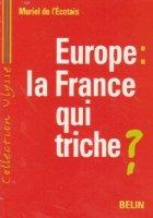 Europe: la France qui triche?
