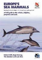 Europe's Sea Mammals Including the Azores, Madeira, the Cana