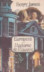 Europenii. Madame de Mauves