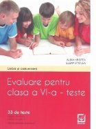 Evaluare pentru clasa a VI-a - teste. Limba si comunicare (33 de teste)