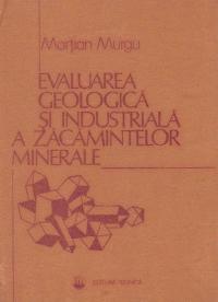 Evaluarea geologica si industriala a zacamintelor minerale
