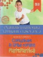 Evaluarea nationala la finalul clasei a IV-a - Comunicare in limba romana. Matematica