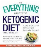 Everything Guide The Ketogenic Diet