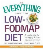 Everything Guide The Low FODMAP
