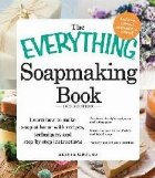 Everything Soapmaking Book