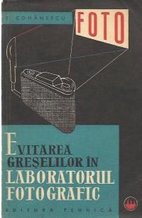 Evitarea greselilor in laboratorul fotografic
