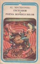 Excelsior. Poema Rondelurilor