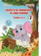 Exercitii de comunicare in limba romana - Clasa a II-a