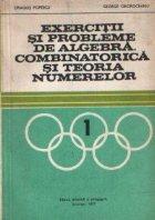 Exercitii si probleme de algebra, combinatorica si teoria numerelor