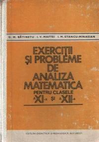 Exercitii si probleme de analiza matematica pentru clasele a XI-a si a XII-a