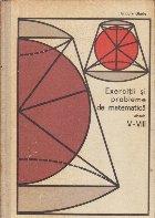 Exercitii si probleme de matematica, Clasele V-VIII
