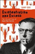 Existentialism and Excess: The Life and Times of Jean-Paul S