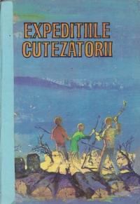 Expeditiile Cutezatorii