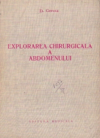 Explorarea chirurgicala a abdomenului