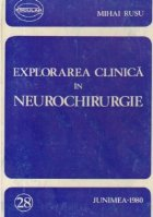 Explorarea clinica in neurochirurgie
