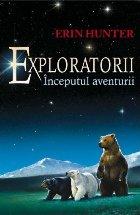 Exploratorii Cartea Inceputul aventurii