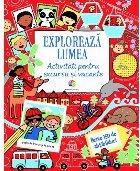 Explorează lumea. Activități pentru excursii și vacanțe