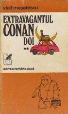 Extravagantul Conan Doi, Volumul al II-lea