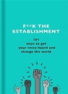 F**k the Establishment