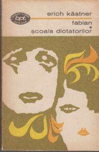 Fabian. Scoala dictatorilor