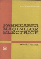 Fabricarea masinilor electrice (traducere din limba rusa)
