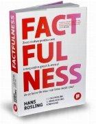 Factfulness Zece motive pentru care