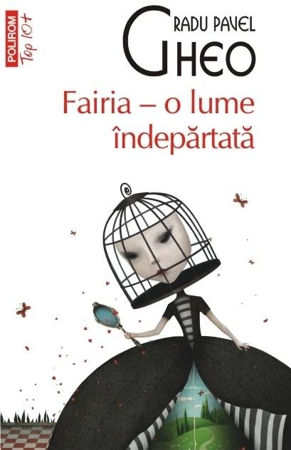 Fairia – o lume îndepărtată (ediție revizuită, de buzunar)