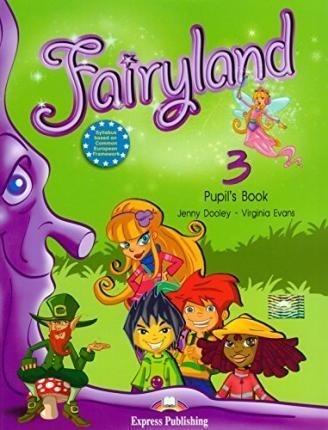 Fairyland 3 Pupil's Book. Manualul elevului pentru clasa III-a