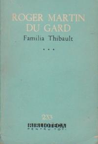 Familia Thibault, Volumul al III - lea