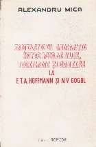 Fantasticul Romantic Intre Miraculos, Terifiant si Grotesc la E. T. A. Hoffmann si N. V. Gogol